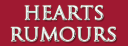 Hearts Rumours